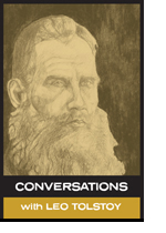 Conversations with Leo Tolstoy