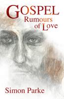 Gospel: Rumours of Love