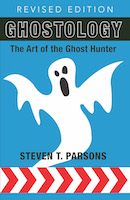 Ghostology: The Art of the Ghost Hunter