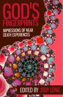 God's Fingerprints: Impressions of Near Death Experiences