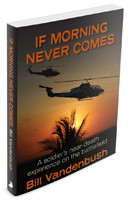 If Morning Never Comes: A Soldier's Near-Death Experience on the Battlefield