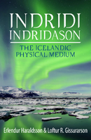 Indridi Indridason: The Icelandic Physical Medium