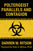 Poltergeist Parallels and Contagion