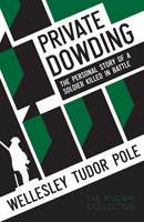 Private Dowding: The personal story of a soldier killed in battle