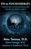 Psi in Psychotherapy: Conventional and Nonconventional Healing of Mental Illness