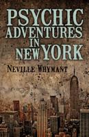 Psychic Adventures in New York