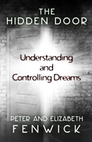 The Hidden Door: Understanding and Controlling Dreams