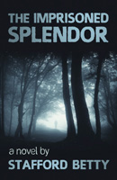 The Imprisoned Splendor