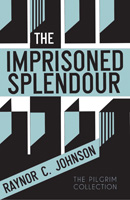 The Imprisoned Splendour