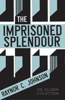 The Imprisoned Splendour