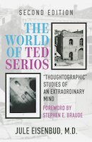 """The World of Ted Serios: """"Thoughtographic"""" Studies of an Extraordinary Mind"""