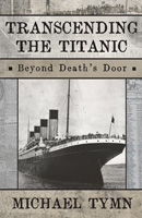 Transcending the Titanic: Beyond Death's Door