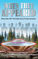 When They Appeared: Falcon Lake 1967: The inside story of a close encounter
