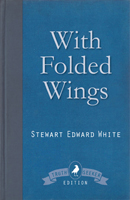 With Folded Wings