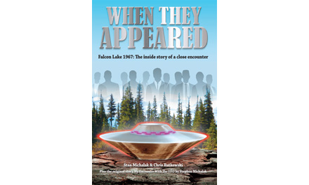 <i>When They Appeared: Falcon Lake 1967: The inside story of a close encounter</i> by Chris Rutkowski & Stan Michalak