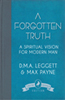 A Forgotten Truth: A Spiritual Vision for Modern Man