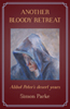 Another Bloody Retreat: Abbot Peter's desert years