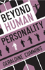 Beyond Human Personality