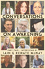 Conversations on Awakening: Part Two