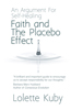 Faith and the Placebo Effect: An Argument for Self-Healing