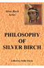 Philosophy of Silver Birch