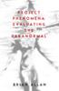 Project Phenomena: Evaluating the Paranormal